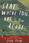 john boyne - stay where you are & then leave 24-9-13