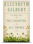 the signature of all things by elizabeth gilbert 10-11-13