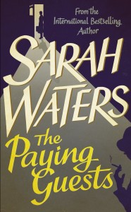 The Paying Guests by sarah waters 23-6-14