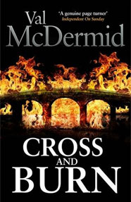 cross and burn by val mcdermid 1-7-14
