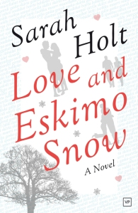 Love and Eskimo Snow by Sarah Holt 28-7-14
