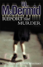 Report for Murder by val mcdermid 1-7-14