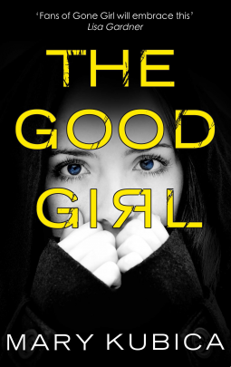 the good girl by mary kubica 24-7-14