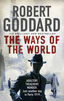the ways of the world by robert goddard 8-7-14