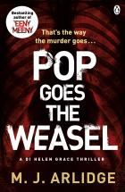 Pop Goes the Weasel by MJ Arlidge 2-9-14